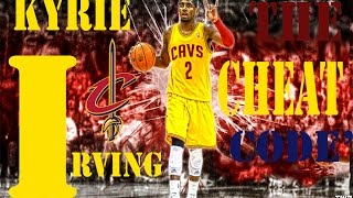 "Kyrie Irving - ""The Cheat Code"" HD"