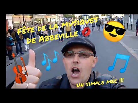 fête de la musiques à Abbeville 2018 !