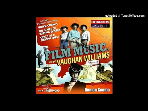 Vaughan Williams : The Story of a Flemish Farm, Suite from the film music (1943 arr. 1944)