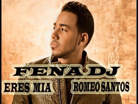 Romeo Santos - Eres Mia Remix Intro Edit Fena DJ