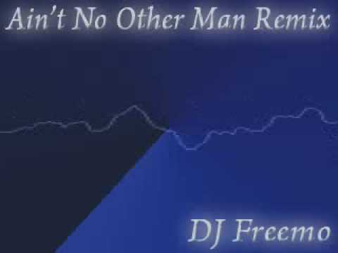 Ain't No Other Man (Slow Remix) - DJ Freemo