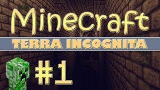 [Minecraft] Terra Incognita #1
