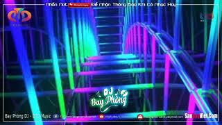 NONSTOP BAY PHÒNG 2021✈BÀI NÀY HAY LẮM ĐÓ NHA⚠️CON ĐƯỜNG KẸO KE❌NHẠC DJ NONSTOP VINAHOUSE CỰC MẠNH