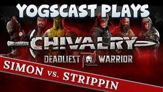 Chivalry Deadliest Warrior - Simon vs Strippin