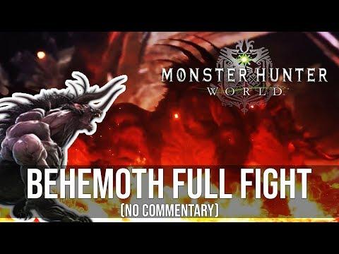 BEHEMOTH: Full Fight! (No commentary) [Monster Hunter World] thumbnail
