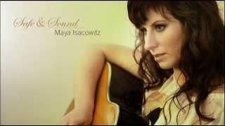 Maya Isacowitz - Free Yourself (Official Audio)
