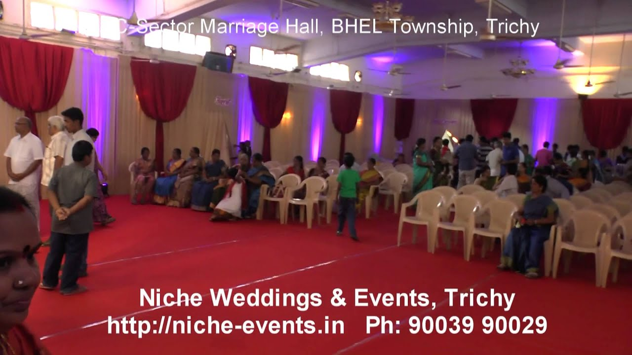 Decorated C- Sector Marriage Hall, BHEL Township, Trichy
