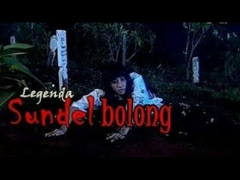 "Film Horor Indonesia ""Legenda Sundel Bolong"""