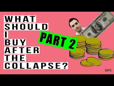 What Assets Should I Buy To Profit From the Global Economic Collapse? Gold or Real Estate?