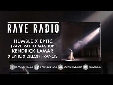 Kendrick Lamar vs Dillon Francis - Humble (Rave Radio Mashup) **FREE DOWNLOAD** [Dubstep]