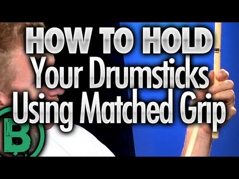 How To Hold Your Drumsticks Using Matched Grip