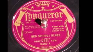 Bed Spring Blues -Pinewood Tom 78rpm 1935 Conqueror