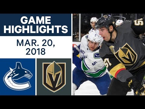 NHL Game Highlights | Canucks vs. Golden Knights - Mar. 20, 2018