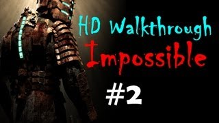 """Dead Space 1"", HD walkthrough (Impossible), Chapter 2 - Intensive Care"