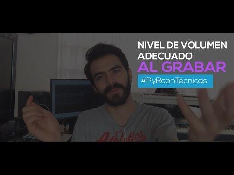 ¿Qué nivel de volumen es adecuado para grabar? - Técnicas de Mezcla