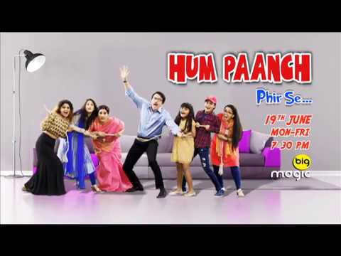Hum Paanch Phir Se song launches on 19th June Mon-Fri 7:30pm