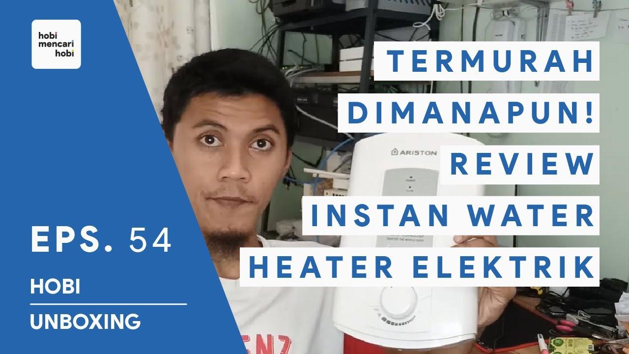 REVIEW N BUKA KOMPONEN INSTAN WATER HEATER ELEKTRIK - TERMURAH DI MANAPUN :D