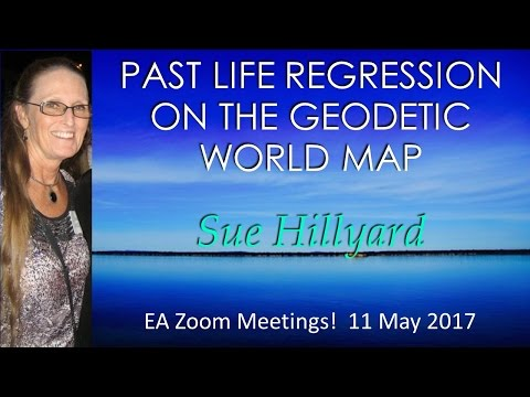 Sue Hillyard : PAST LIFE REGRESSION ON THE GEODETIC WORLD MAP