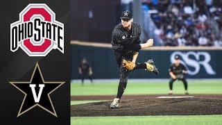 Ohio State vs #2 Vanderbilt NCAA Baseball Regional | College Baseball Highlights