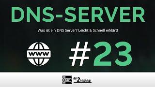 #23 DNS Server - einfach und schnell erklärt!