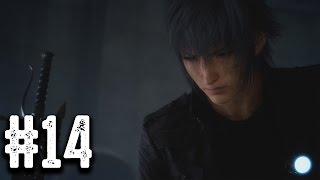 อ่าวมันเปลี่ยนเกมตอนไหน - Final Fantasy XV - Part 14