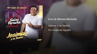 Con la Misma Moneda - Josimar y su Yambú