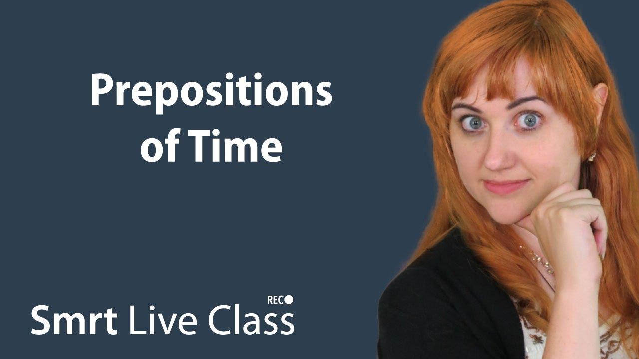Prepositions of Time: Pre-Intermediate English with Nicole #28