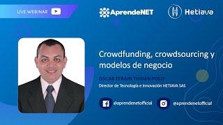 Webinar crowdfunding, crowdsourcing y modelos de negocio