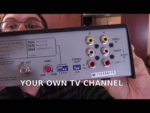 RF Modulators - How To Setup Your Own TV Channel - Analog And Digital