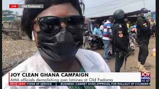 Joy Clean Ghana: AMA officials demolishing pan latrines at Old Fadama - News Desk (29-7-21) screenshot 5