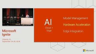 AI for an intelligent cloud and intelligent edge: Discover deploy and manage with - BRK3206