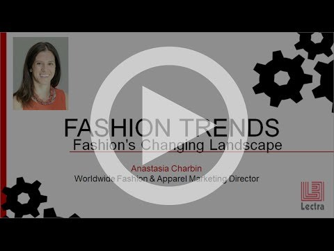 Lectra: Latest Apparel Industry Trends Webinar