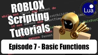 [ 007 ] ROBLOX Scripting Tutorials w/ Cytheur - Fonctions de base