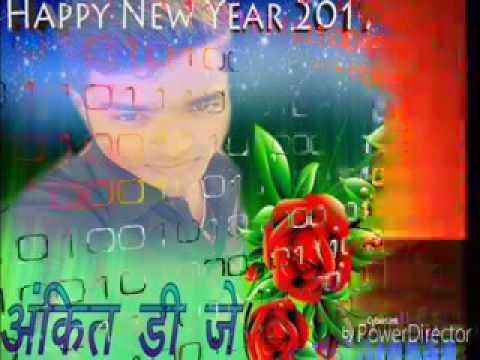 Dj Ankit Happy new year 2017