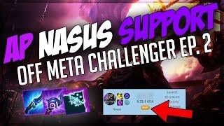 Off Meta Challenger - SUPPORT NASUS #2