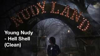 Young Nudy - Hell Shell (Clean)