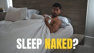 8 Benefits Of Sleeping Naked You Probably Didn't Know Of