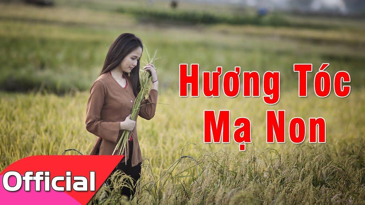 Hương Tóc Mạ Non – Sáng tác: Thanh Sơn [Lyrics MV HD]