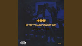 Play 495 (feat. Rico Nasty, YungManny, Big Flock, Big JAM & Weensey)
