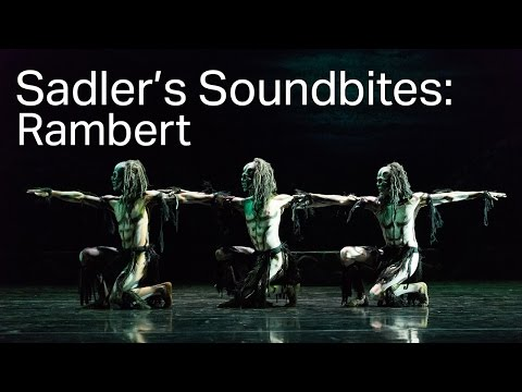 Rambert - Ghost Dance and other works (Sadler's Soundbite)