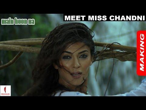 Main Hoon Na | Making | Sushmita Sen as Miss Chandni | Shah Rukh Khan |  A film by Farah Khan