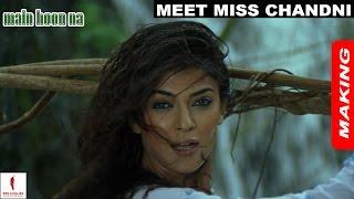 Main Hoon Na  Making  Sushmita Sen as Miss Chandni  Shah Rukh Khan  A film by Farah Khan
