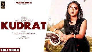 Kudrat (Full Video)   Nav Sandhu   Latest Punjabi Songs 2021   Music Kamaal