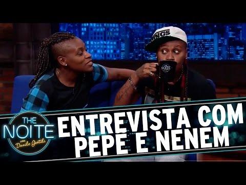 The Noite (11/02/16) - Entrevista Com Pepê E Neném