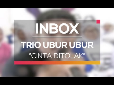 Trio Ubur Ubur - Cinta Ditolak (Live on Inbox)