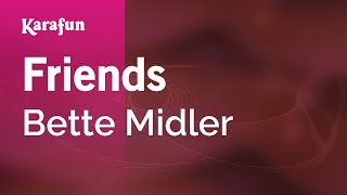 Karaoke Friends - Bette Midler *