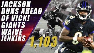 Lamar Jackson Unstoppable & Giants Cut Jenkins