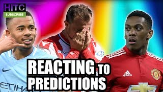 REACTING TO 17/18 PREMIER LEAGUE PREDICTIONS