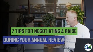 7 Tips for Negotİating a Raise During Your Annual Review