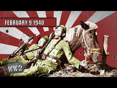 Stalemate in China, Bombs over Finland - WW2 - 024 - February 9 1940